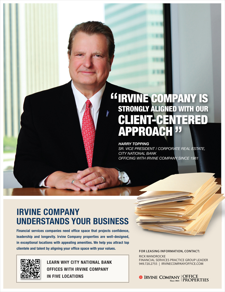 Irvine Company Ad - CNB - Harry Topping, Sr. VP Corp RE, Ad design by Idea Hall www.ideahall.com