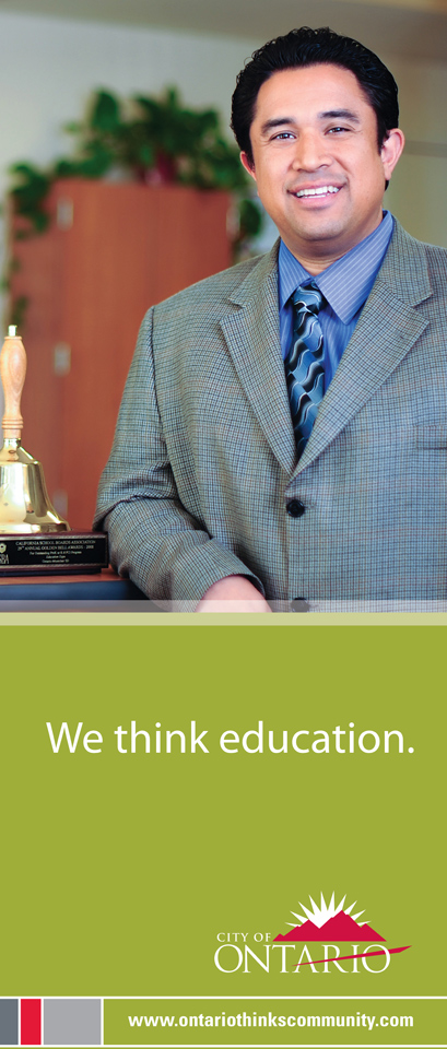 City of Ontario Ad Campaign, James Hammond, Superintendent, Ontario Unified School District - Design Firm, The Spaulding Thompson & Associates, spauldingthompson.com